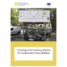 Funding and Financing Options for Sustainable Urban Mobility